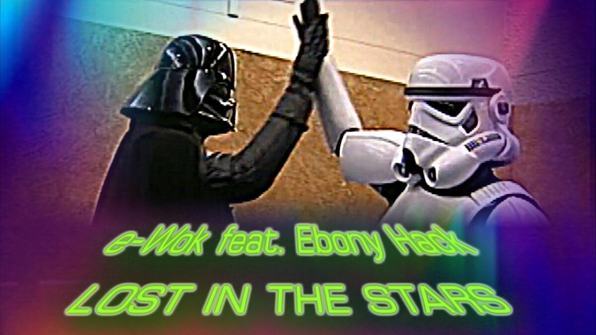Lost in the Stars - e-Wok feat. Ebony Hack